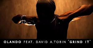 "Olando feat. David A.Tobin ""Grind It"""