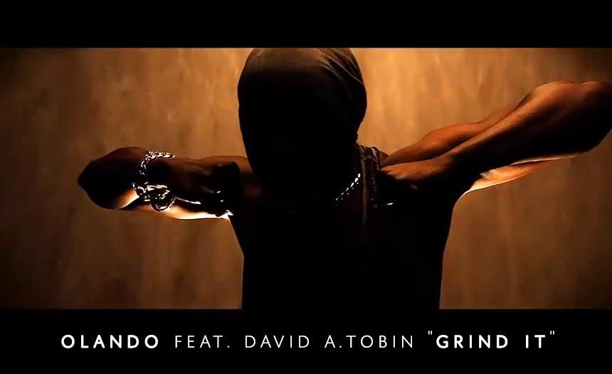 """Olando feat. David A.Tobin """"Grind It"""""""